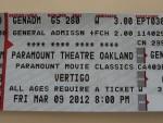 2012 March 9th Oakland Paramount Theater Vertigo 01 ticket.JPG